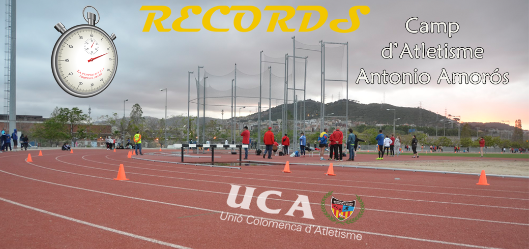 Rècords Camp d'Atletisme Antonio Amorós